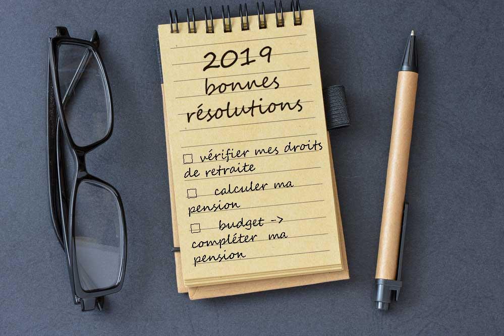 Bonne résolution 2019 pour ma retraite